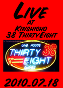 Live at 38 Thirty Eight